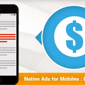 Native Ads for Mobiles