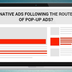 Native ads and Pop-up Ads