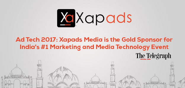 Ad Tech 2017: Xapads Media is the Gold Sponsor for India's #1 Marketing and Media Technology Event