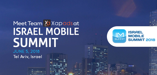 Meet team Xapads at the Israel Mobile Summit 2018