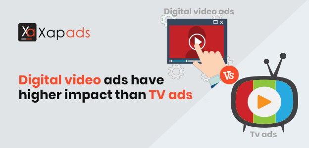 Digital video ads have higher impact than TV ads