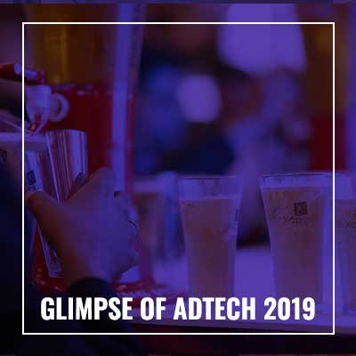 Glimpse of Adtech 2019